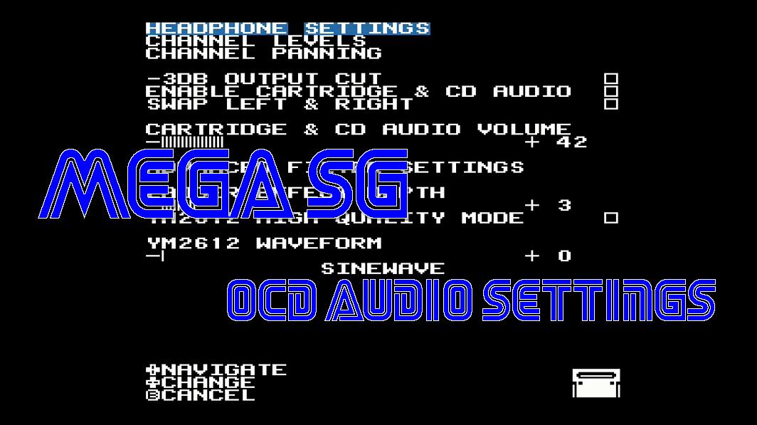 Mega Sg OCD Audio Settings